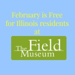 Museum Free Days at the Field Museum in Chicago for Illinois Residents