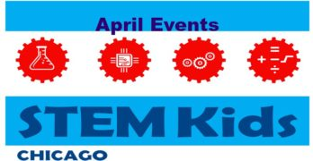 April Chicago STEM experiences