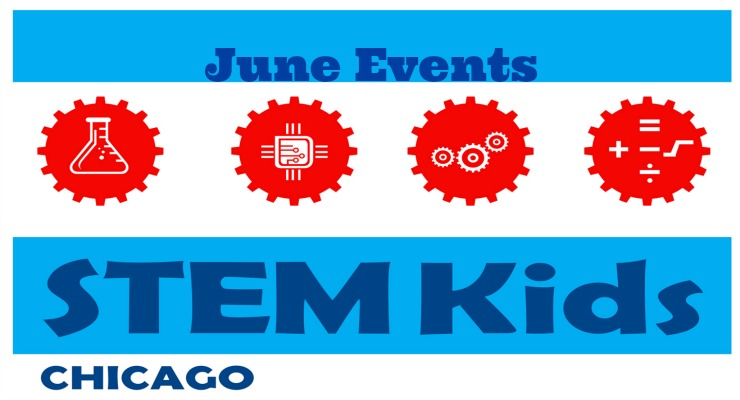 June STEM events Chicago