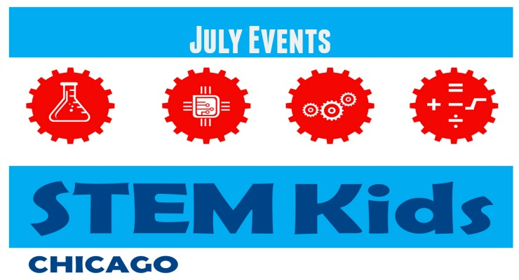 July Chicago STEM events
