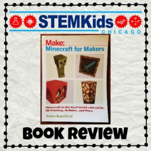 Make: Minecraft for Makers Book Review