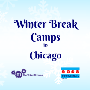 Winter break camps Chicago, science and tech