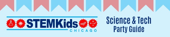 Chicago's best places to host a science, tech or STEM party for kids