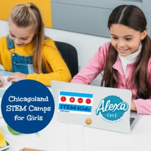 STem Camps for Girls Chicago 2019