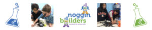 Noggin Builders STEM Summer Camp in Northbrook