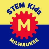 STEM Kids Milwaukee, STEM fun for tweens, teens and family in and around Milwaukee