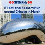 what to do in Chicago in March for STEM fun